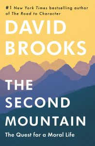 The Second Mountain: by David Brooks