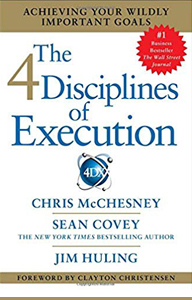 The 4 Disciplines of Execution: by Chris McChesney