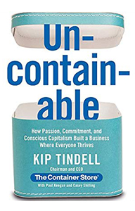 Uncontainable: by Kip Tindell